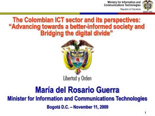 Mar a del Rosario Guerra Minister for Information and Communications Technologies