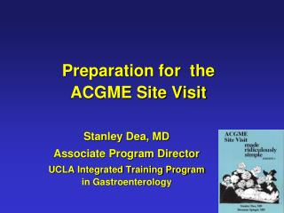 Preparation for  the ACGME Site Visit