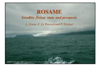 ROSAME Geoditic fixing: state and prospects