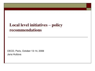 Local level initiatives – policy recommendations
