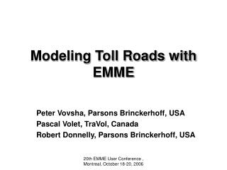 Modeling Toll Roads with EMME