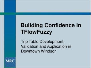 Building Confidence in TFlowFuzzy