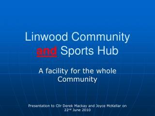 Linwood Community and Sports Hub