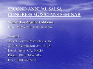 SECOND ANNUAL SALSA CONGRESS MUSICIANS SEMINAR