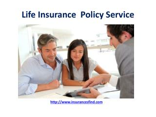 Life  Insurance Policy Service