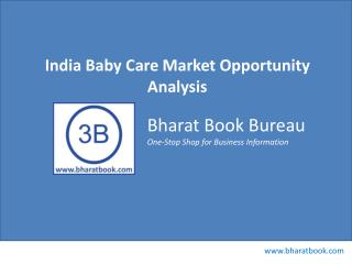 India Baby Care Markett Opportunity Analysis