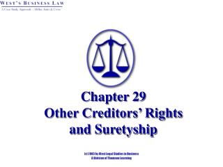 Chapter 29 Other Creditors' Rights and Suretyship