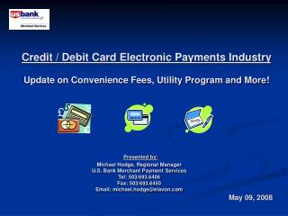 Credit / Debit Card Electronic Payments Industry Update on Convenience Fees, Utility Program and More!