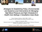 Strategies for Establishing Policy, Environmental, and Systems-Level Interventions for Managing High Blood Pressure and