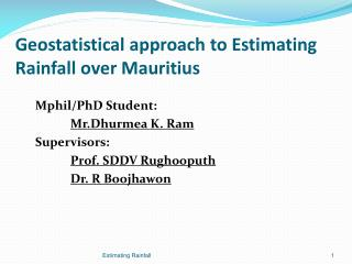 Geostatistical approach  to Estimating Rainfall over Mauritius