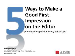 5 Ways to Make a Good First Impression on the Editor