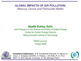 GLOBAL IMPACTS OF AIR POLLUTION:  Mercury, Ozone and Particulate Matter