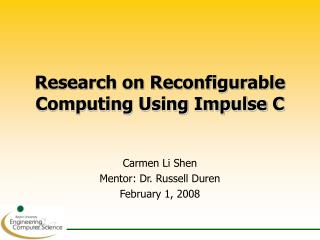 Research on Reconfigurable Computing Using Impulse C