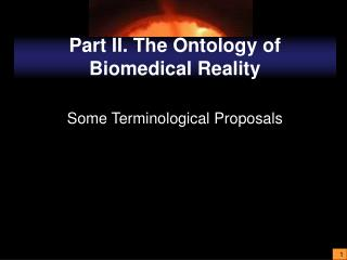 Part II. The Ontology of Biomedical Reality