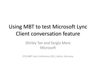 Using MBT to test Microsoft Lync Client conversation feature