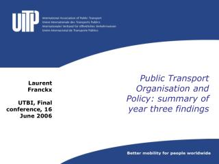 Public Transport Organisation and Policy: summary of year three findings