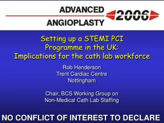 Setting up a STEMI PCI  Programme in the UK:  Implications for the cath lab workforce