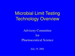 Microbial Limit Testing Technology Overview