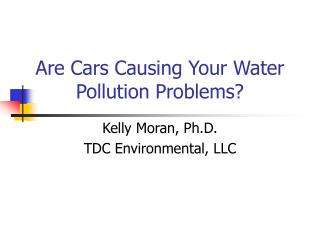 Are Cars Causing Your Water Pollution Problems?