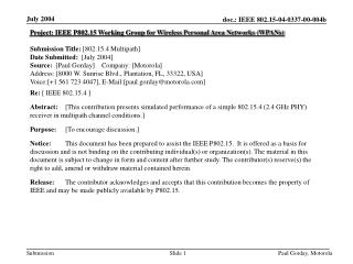 Project: IEEE P802.15 Working Group for Wireless Personal Area Networks (WPANs) Submission Title:  [802.15.4 Multipath]