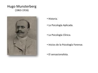 Hugo Munsterberg (1863-1916)