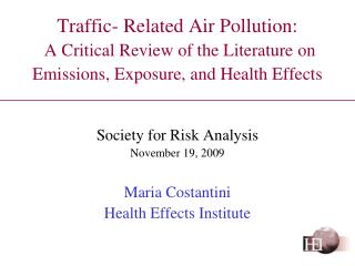 Traffic- Related Air Pollution: A Critical Review of the Literature on Emissions, Exposure, and Health Effects