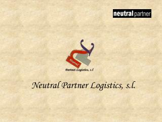 Neutral Partner Logistics, s.l.