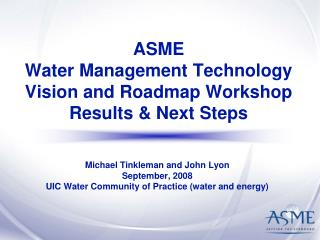 ASME  Water Management Technology Vision and Roadmap Workshop Results & Next Steps