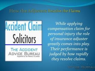How the Adjusters Resolve the Claims - The Accident Advice B