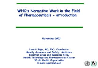 WHO's Normative Work in the Field of Pharmaceuticals - introduction