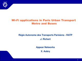 Wi-Fi applications in Paris Urban Transport  Metro and Buses