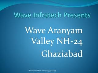 wave arnyam vally nh-24 gzb