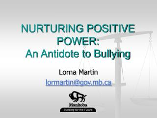 NURTURING POSITIVE POWER: An Antidote to Bullying
