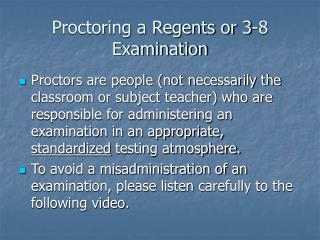 Proctoring a Regents or 3-8 Examination