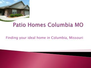 patio homes columbia mo