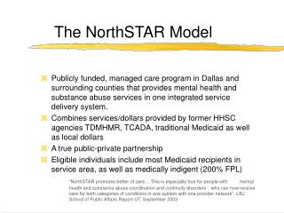 The NorthSTAR Model