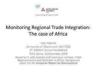 Monitoring Regional Trade Integration: The case of Africa