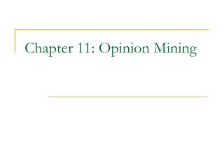 Chapter 11: Opinion Mining