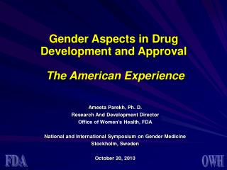 Gender Aspects in Drug  Development and Approval The American Experience