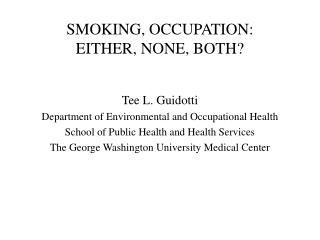 SMOKING, OCCUPATION: EITHER, NONE, BOTH?