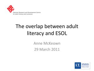 The overlap between adult literacy and ESOL