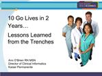 10 Go Lives in 2 Years  Lessons Learned from the Trenches