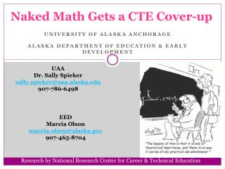 Naked Math Gets a CTE Cover-up