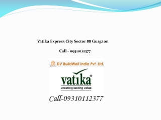 Vatika Express City Plots Sector 88 A Gurgaon 09310112377