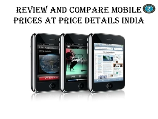 Review And Compare Mobile Prices At Price Details India