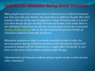 Sedation for relaxation during dental treatment