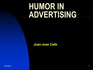 HUMOR IN ADVERTISING