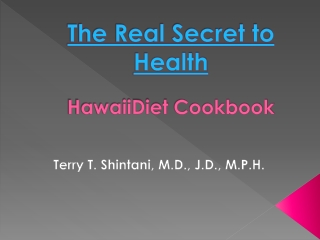 Hawaii Diet Cookbook 2013 (updated2) by Dr.Terry Shintani