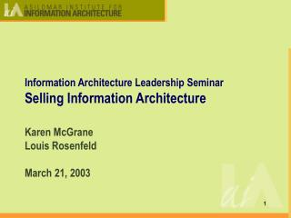 Information Architecture Leadership Seminar Selling Information Architecture