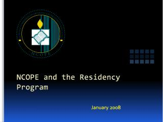 NCOPE and the Residency Program